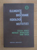 Iulian Mincu - Elemente de biochimie si fiziologie a nutritiei (volumul 2)