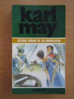 Anticariat: Karl May - Ultima iubire a lui Napoleon