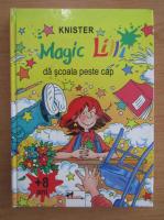 Knister - Magic Lilli da scoala peste cap