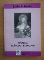 Anticariat: Liviu Lazar - Mandria la inceput de mileniu (volumul 2)