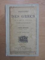 Anticariat: Louis Menard - Histoire des Grecs (volumul 1)