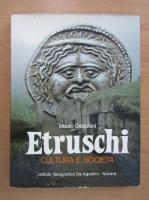 Anticariat: Mauro Cristofani - Etruschi