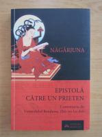 Anticariat: Nagarjuna - Epistola catre un prieten