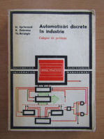 Nicolae Sprinceana - Automatizari discrete in industrie