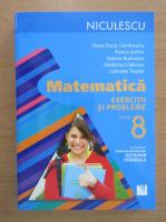 Anticariat: Oana-Dana Cioraneanu - Matematica. Clasa a VIII-a