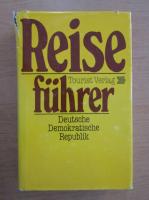 Anticariat: Reisefuhrer. Deutsche Demokratische Republik