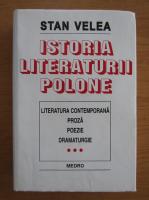 Anticariat: Stan Velea - Istoria literaturii polone (volumul 3)