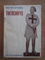 Anticariat: Victor Eftimiu - Theochrys