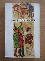 Anticariat: Vitejii din Sasun. Epopee populara armeana