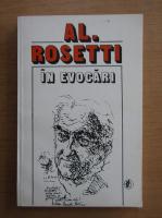 Anticariat: Al. Rosetti - In evocari