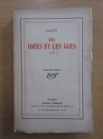 Anticariat: Alain - Les Idees et Les Ages (volumul 2)