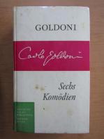 Anticariat: Carlo Goldoni - Sechs Komodien