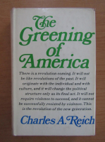 Anticariat: Charles A. Reich - The Greening of America