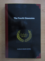 Anticariat: Charles Howard Hinton - The fourth dimension (editie facsimil)