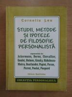 Anticariat: Corneliu Leu - Studii, metode si ipoteze de filosofie personalista
