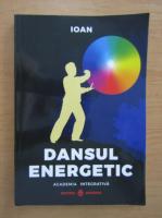 Anticariat: Dansul energetic