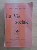 Anticariat: Ernest Van Bruyssel - La vie sociale