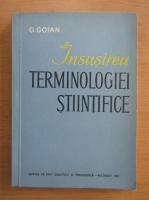 Anticariat: G. Goian - Insusirea terminologiei stiintifice