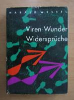 Anticariat: Harald Wessel - Viren-Wunder-Widerspruche