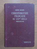 Anticariat: Henri Sensine - Chrestomathie francaise du XIXme siecle. Prosateurs
