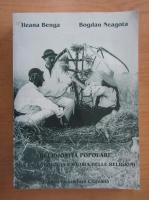 Anticariat: Ileana Benga, Bogdan Neagota - Religiosita popolare