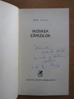 Anticariat: Ion Iuga - Irosirea zapezilor (cu autograful autorului)