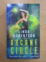 Linda Robertson - Arcane circle