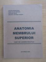 Anticariat: Lucian Podoleanu - Anatomia membrului superior