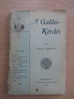Anticariat: Lukcsics Jozsef - A Galilei-Kérdés