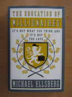 Anticariat: Michael Elisberg - The education of millionaires