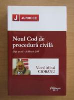Anticariat: Mihai Ciobanu - Noul Cod de procedura civila