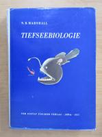 Anticariat: N. B. Marshall - Tiefseebiologie