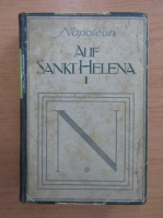 Anticariat: Napoleon auf Sankt Helena (volumul 1)