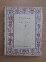 Oscar Wilde - Salome