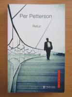 Per Petterson - Refuz