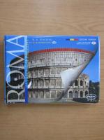 Anticariat: R. A. Staccioli - Roma. Trecut si prezent cu reconstituiri