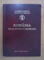 Anticariat: Romania. Atlas istorico-geografic