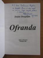Anticariat: Stefan Dorgosan - Ofranda (cu autograful autorului)