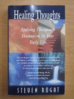 Anticariat: Steven Rogat - Healing thoughts