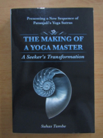 Anticariat: Suhas Tambe - The Making of a Yoga Master