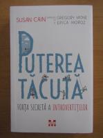 Anticariat: Susan Cain - Puterea tacuta
