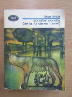 Anticariat: Titus Livius - Ab urbe condita (volumul 1)