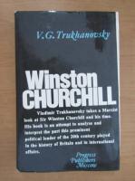 Anticariat: V. G. Trukhanovsky - Winston Churchill