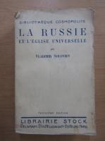 Vladimir Soloviev - La Russie et l'Eglise universelle