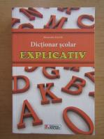 Anticariat: Alexandru Emil M. - Dictionar scolar explicativ