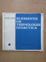 Anticariat: Alexandru Gheorghiu - Elemente de tehnologie didactica