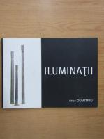 Anticariat: Alfred Dumitriu - Iluminatii
