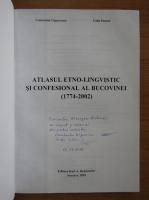 Anticariat: Calin Pantea - Atlasul etno-lingvistic si confesional al Bucovinei 1774-2002 (cu autograful autorului)