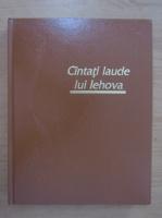 Anticariat: Cantati laude lui Iehova