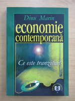 Dinu Marin - Economie contemporana. Ce este tranzitia?